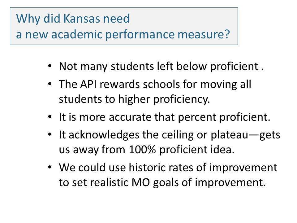 Why did Kansas need a new academic performance measure.