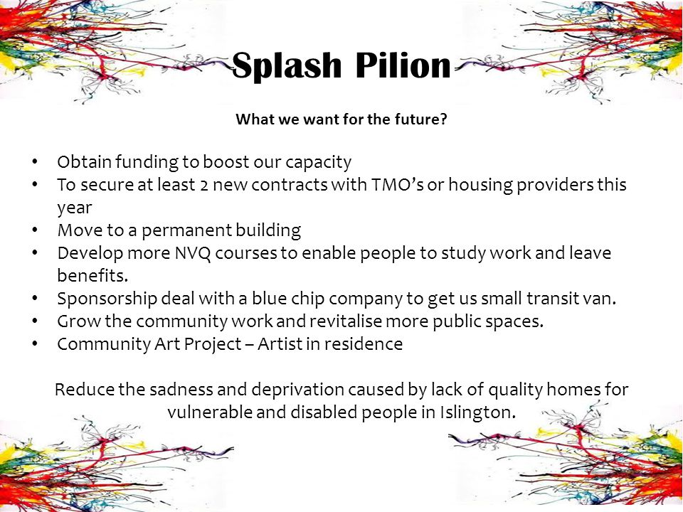 Splash Pilion What we want for the future.