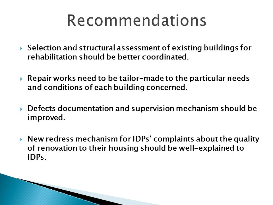 Selection and structural assessment of existing buildings for rehabilitation should be better coordinated.