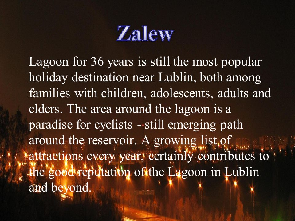 Lagoon for 36 years is still the most popular holiday destination near Lublin, both among families with children, adolescents, adults and elders.