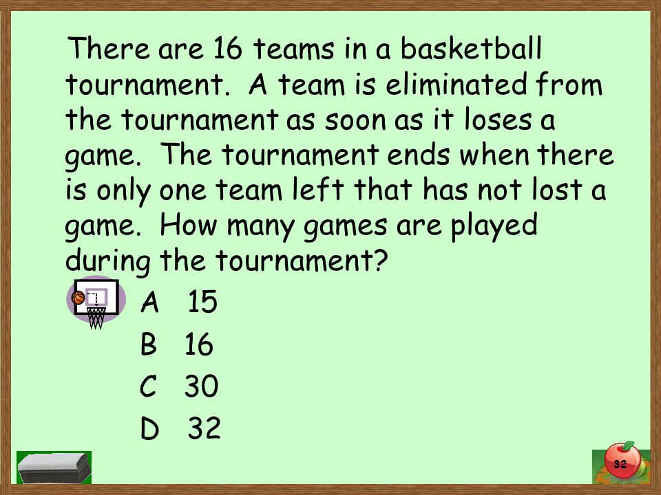 There are 16 teams in a basketball tournament.