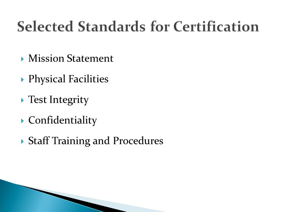 Mission Statement Physical Facilities Test Integrity Confidentiality Staff Training and Procedures