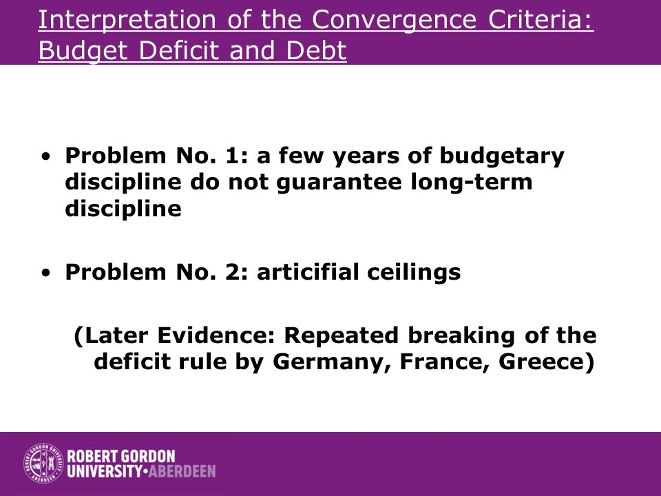 Interpretation of the Convergence Criteria: Budget Deficit and Debt Problem No.