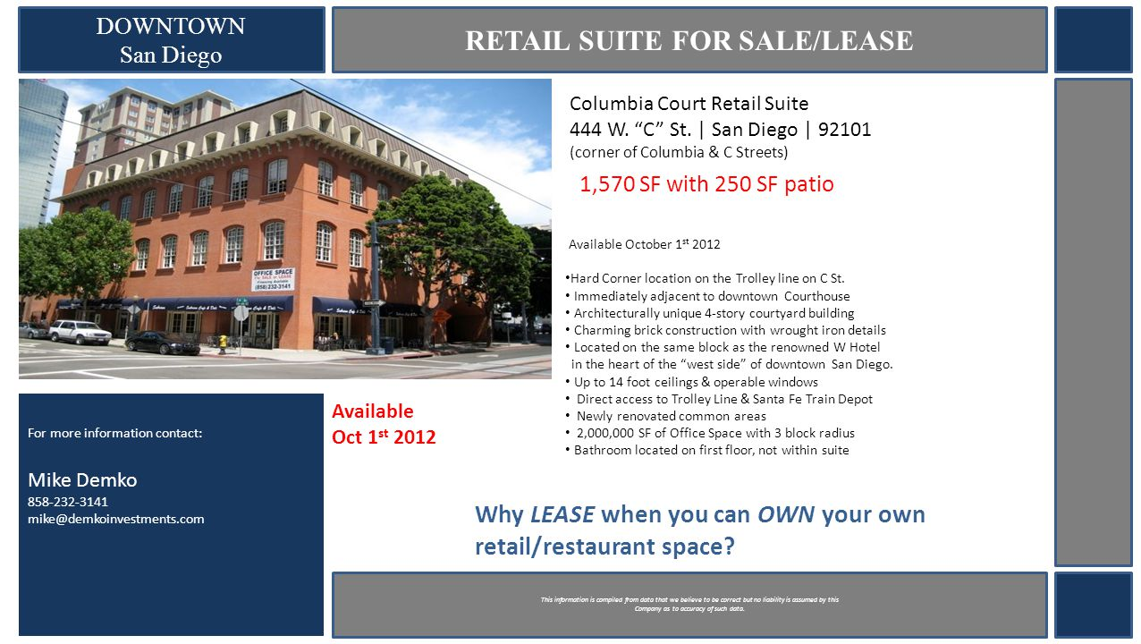 DOWNTOWN San Diego RETAIL SUITE FOR SALE/LEASE Columbia Court Retail Suite 444 W.