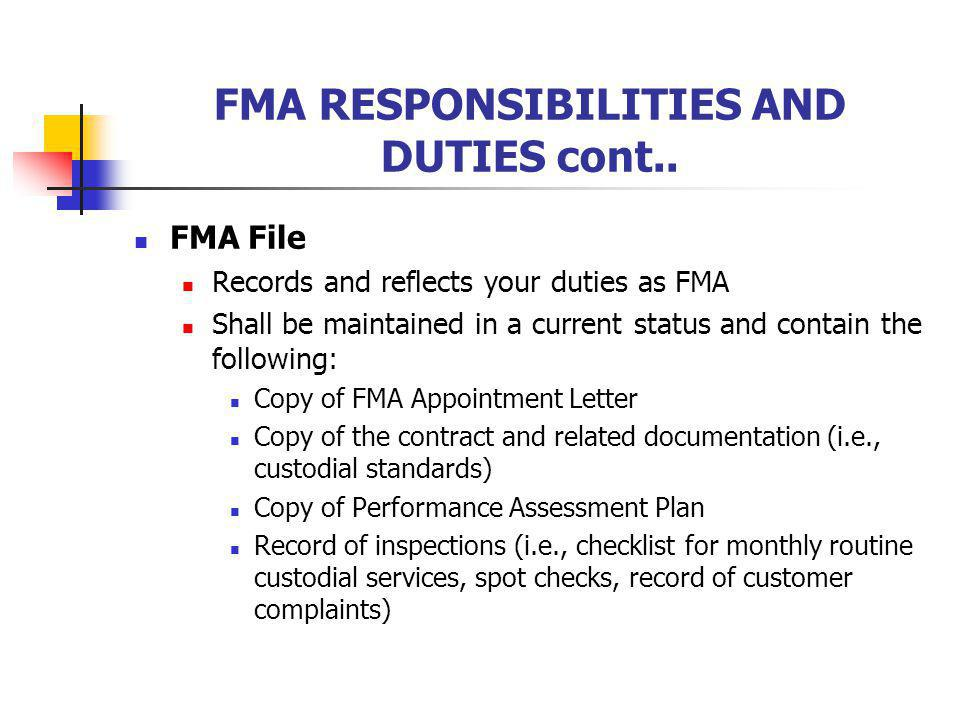 FMA RESPONSIBILITIES AND DUTIES cont..