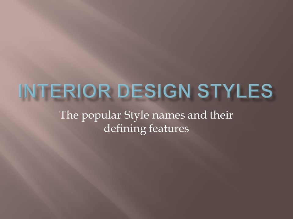 The popular Style names and their defining features