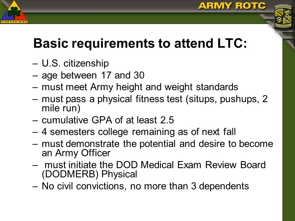 Basic requirements to attend LTC: –U.S.
