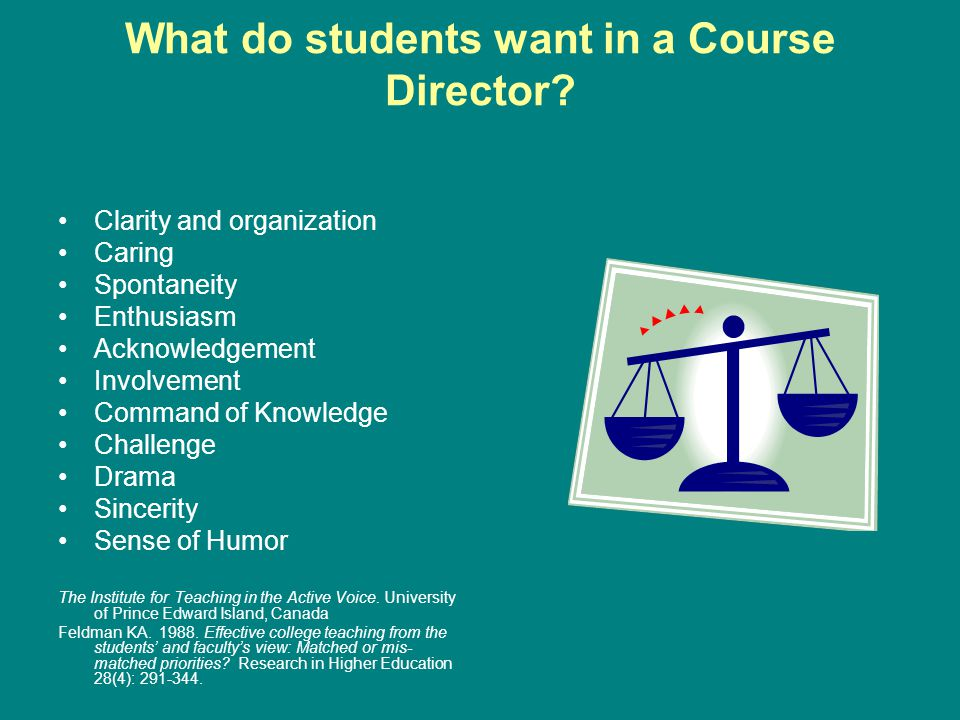 What do students want in a Course Director.