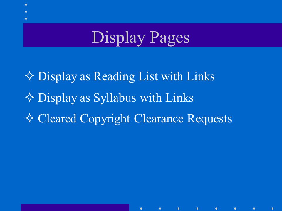 Display Pages Display as Reading List with Links Display as Syllabus with Links Cleared Copyright Clearance Requests