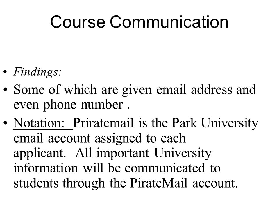 Course Communication Findings: Some of which are given email address and even phone number.