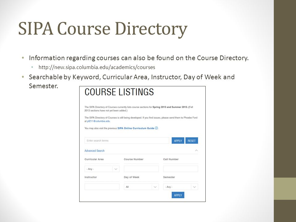 Information regarding courses can also be found on the Course Directory.