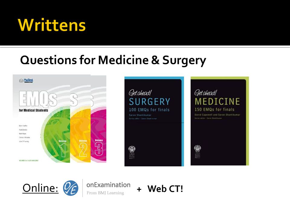 Questions for Medicine & Surgery Online: + Web CT!
