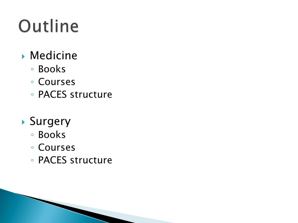 Medicine Books Courses PACES structure Surgery Books Courses PACES structure