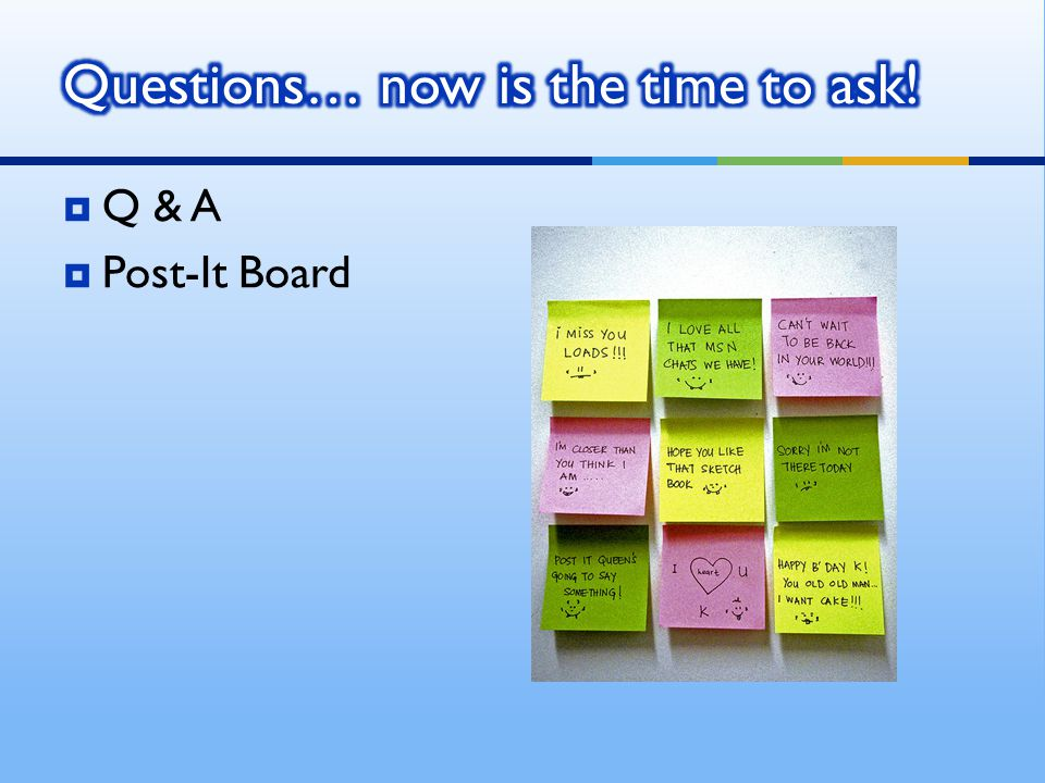 Q & A Post-It Board