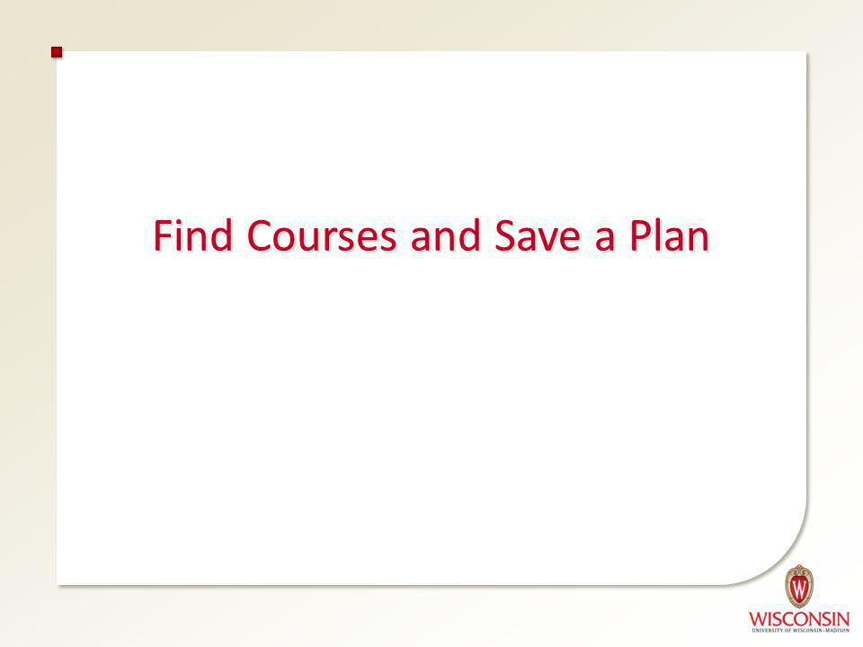 Find Courses and Save a Plan