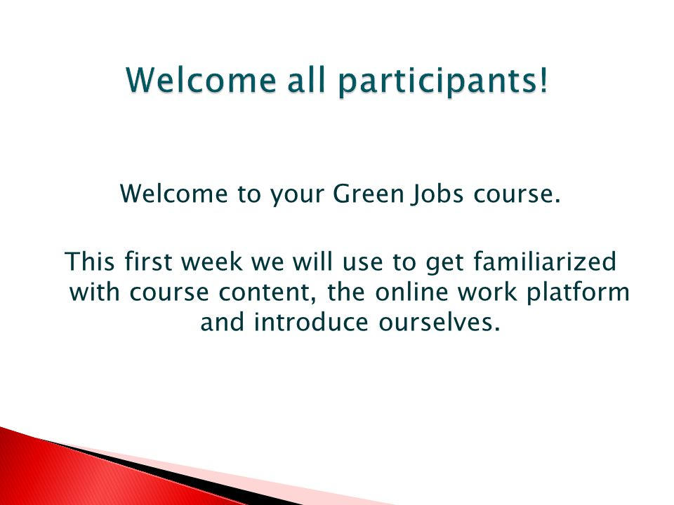Welcome to your Green Jobs course.