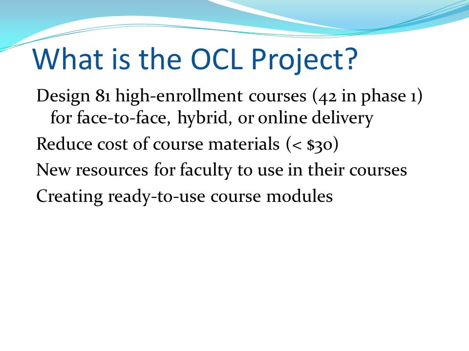 What is the OCL Project.