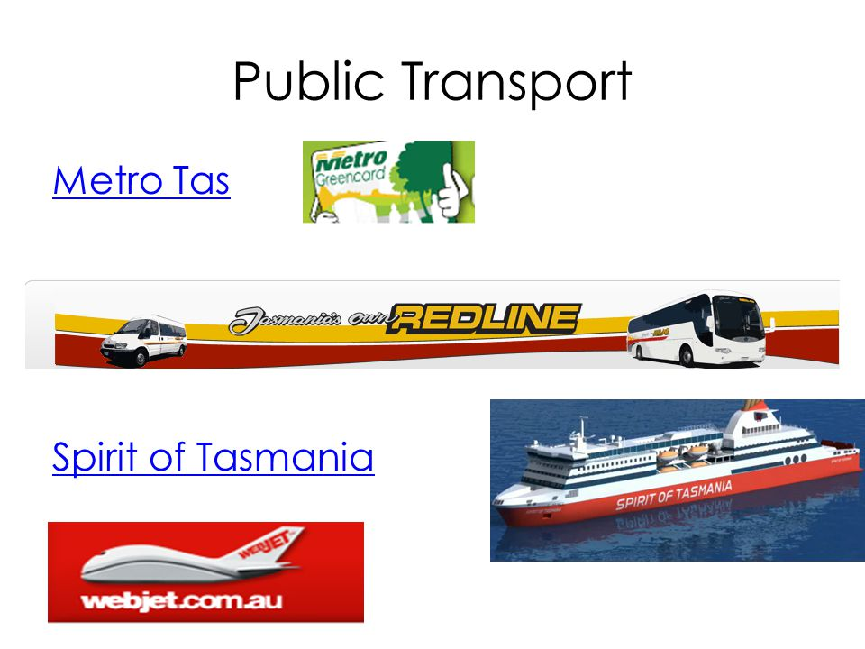 Public Transport Metro Tas Spirit of Tasmania