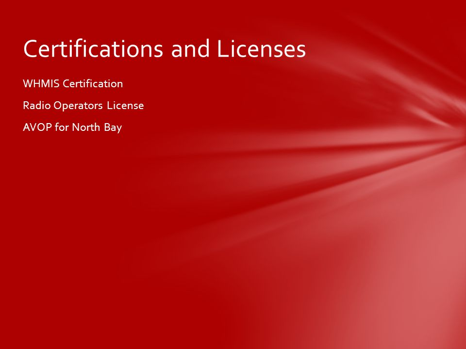 WHMIS Certification Radio Operators License AVOP for North Bay Certifications and Licenses