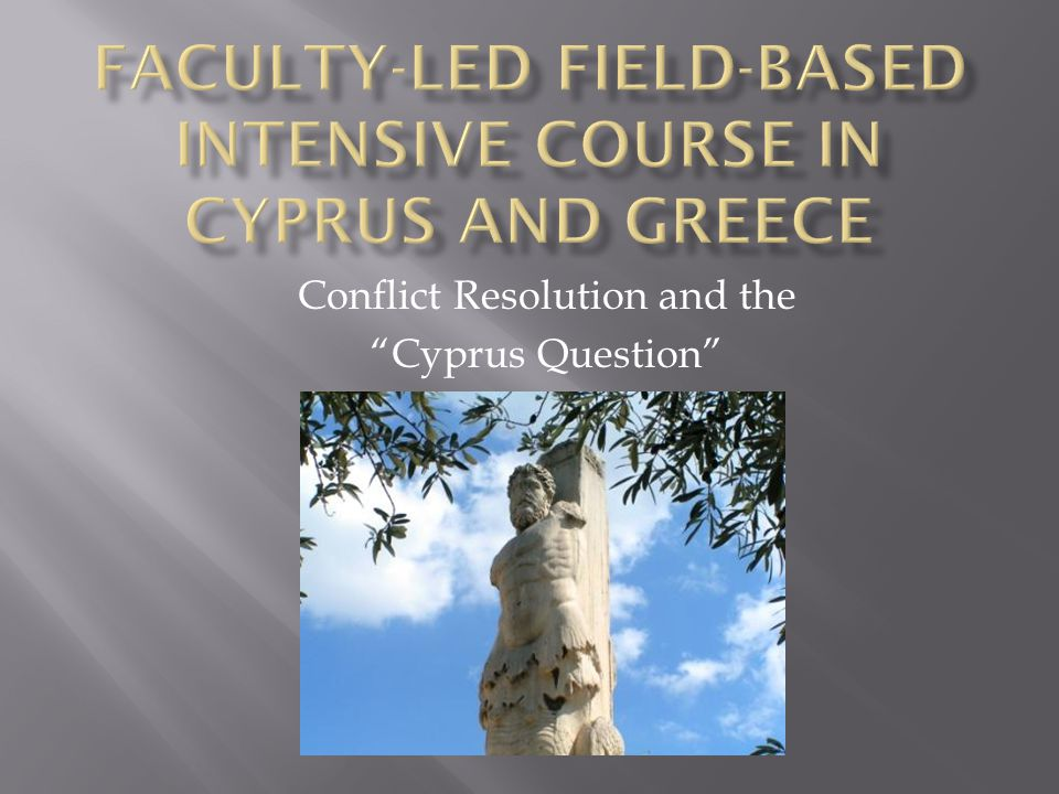 Conflict Resolution and the Cyprus Question