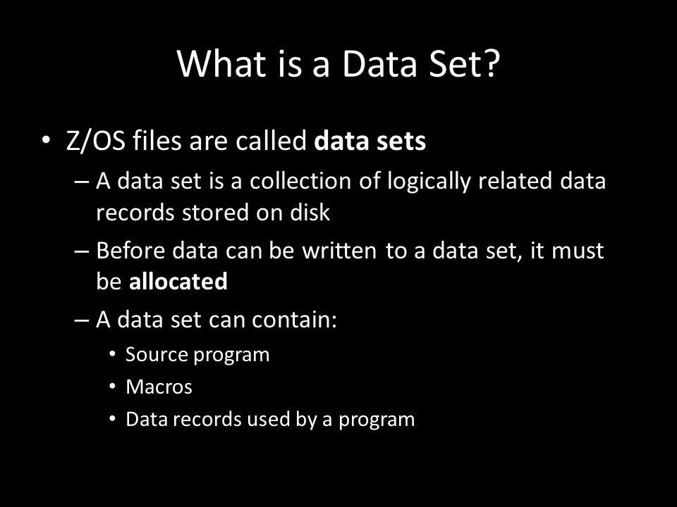 What is a Data Set.