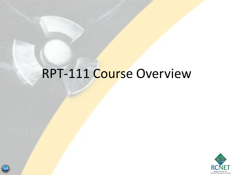 RPT-111 Course Overview