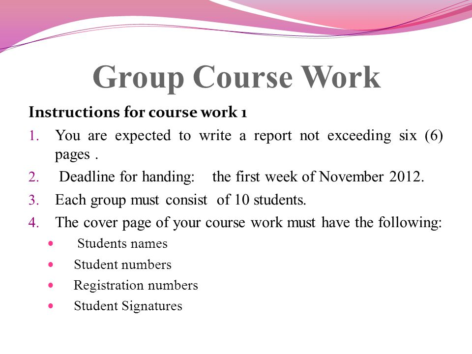 Group Course Work Instructions for course work 1 1.
