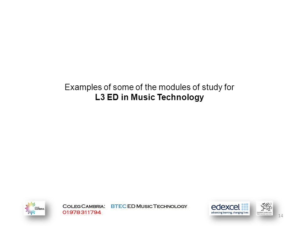 Examples of some of the modules of study for L3 ED in Music Technology 14