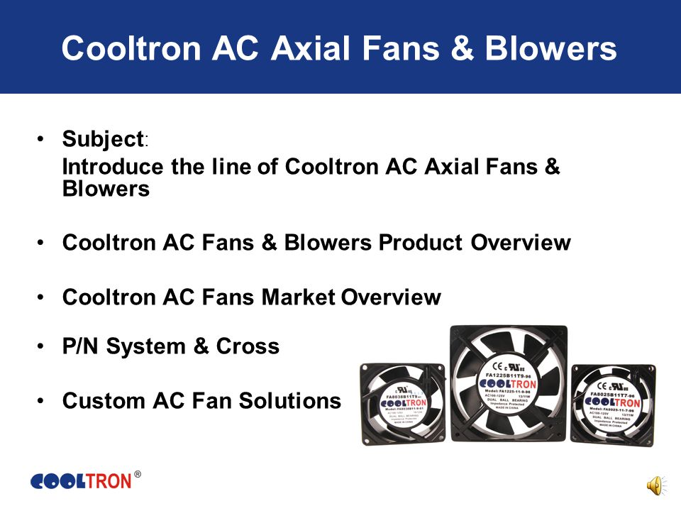 Product Training Course Part II: The Line of AC Axial Fans & Blowers