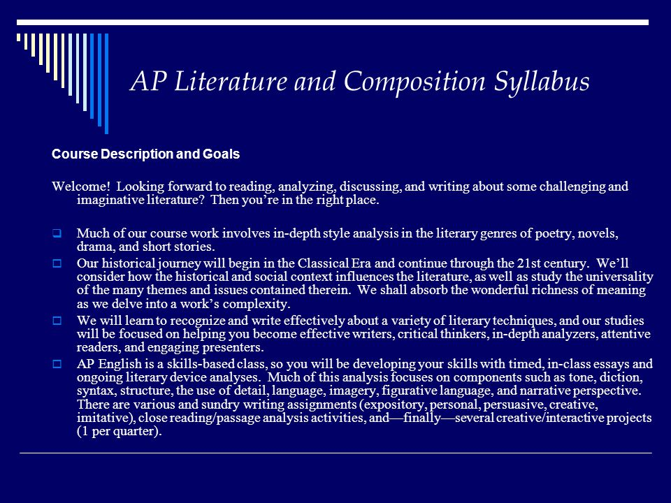 AP Literature and Composition Syllabus Course Description and Goals Welcome.