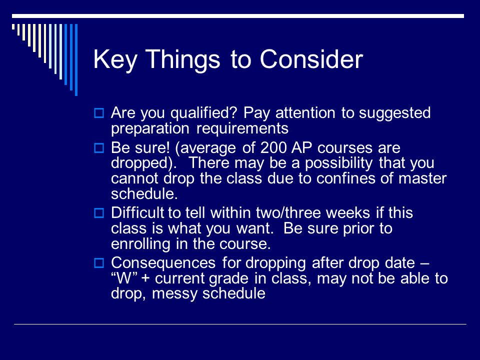 Key Things to Consider Are you qualified.