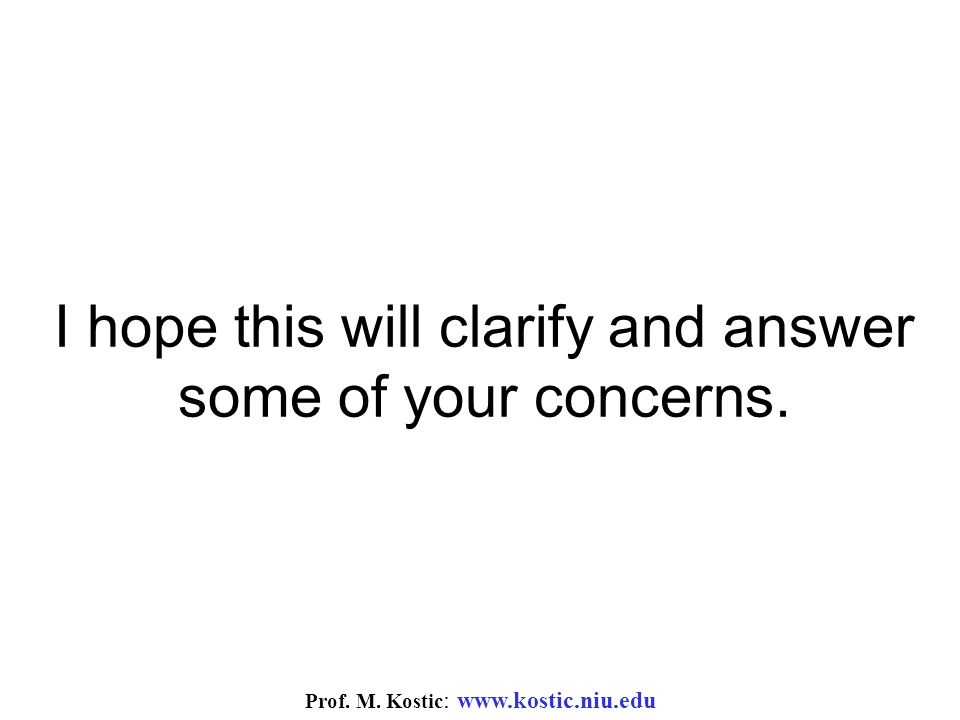Prof. M. Kostic : www.kostic.niu.edu I hope this will clarify and answer some of your concerns.