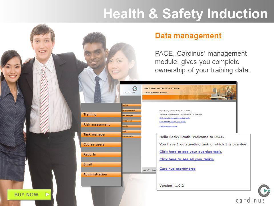 Data management PACE, Cardinus management module, gives you complete ownership of your training data.