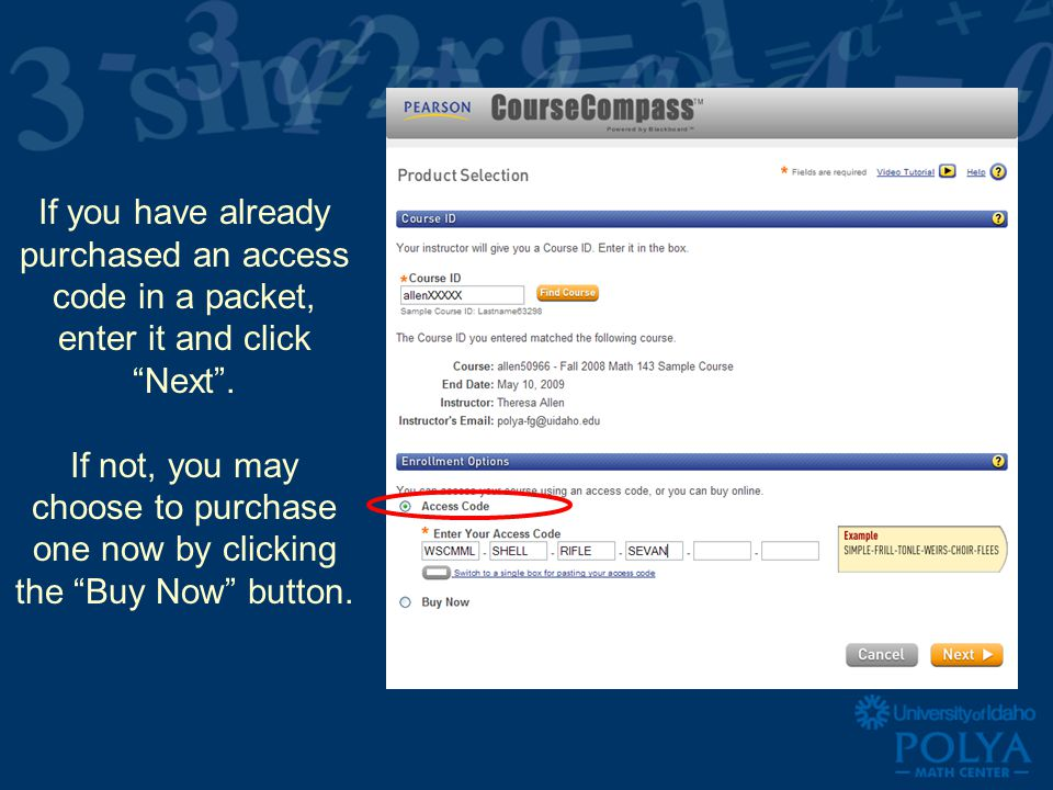 If you have already purchased an access code in a packet, enter it and click Next.