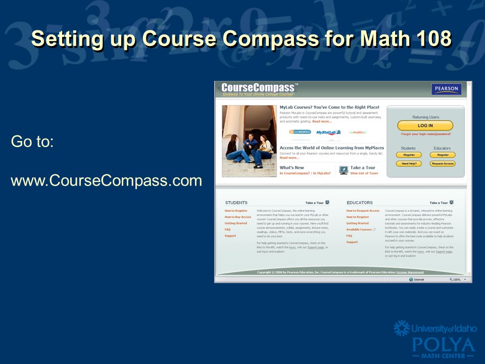Setting up Course Compass for Math 108 Go to: www.CourseCompass.com