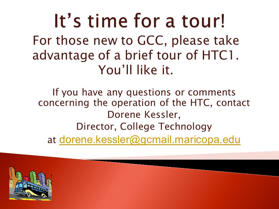 For those new to GCC, please take advantage of a brief tour of HTC1.