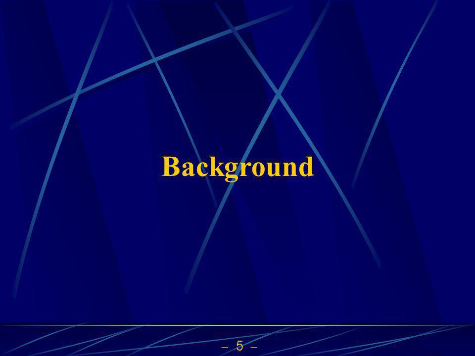 5 Background
