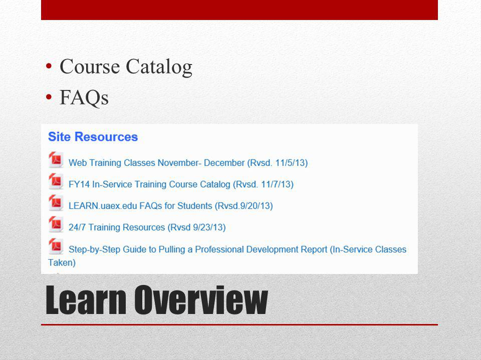 Learn Overview Course Catalog FAQs