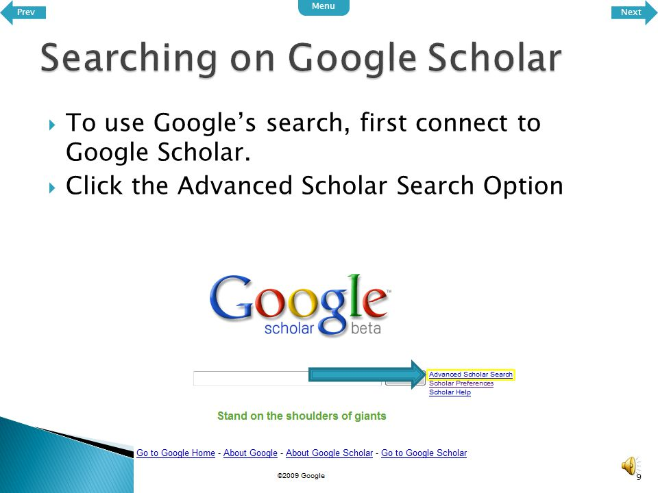 8 You should now be on the Google Scholar web page Prev Menu