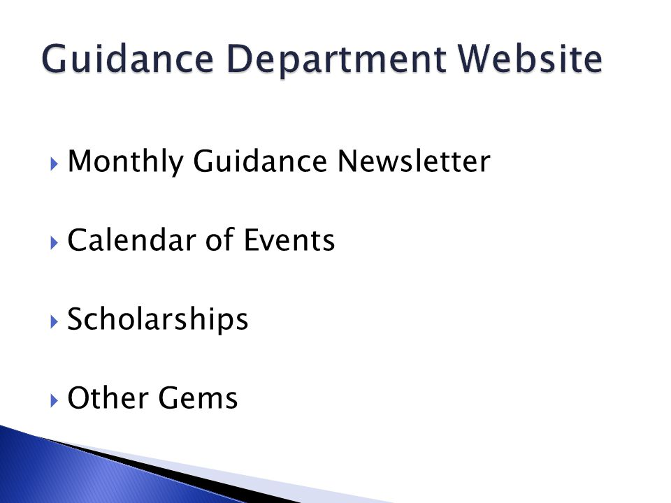 Monthly Guidance Newsletter Calendar of Events Scholarships Other Gems