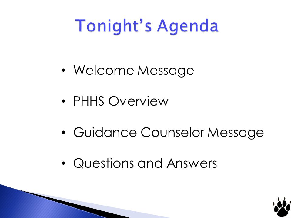 Welcome Message PHHS Overview Guidance Counselor Message Questions and Answers