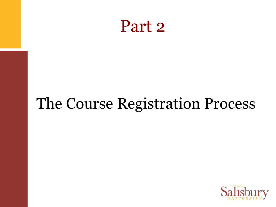 Part 2 The Course Registration Process