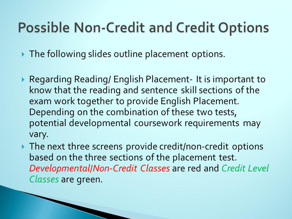 The following slides outline placement options.