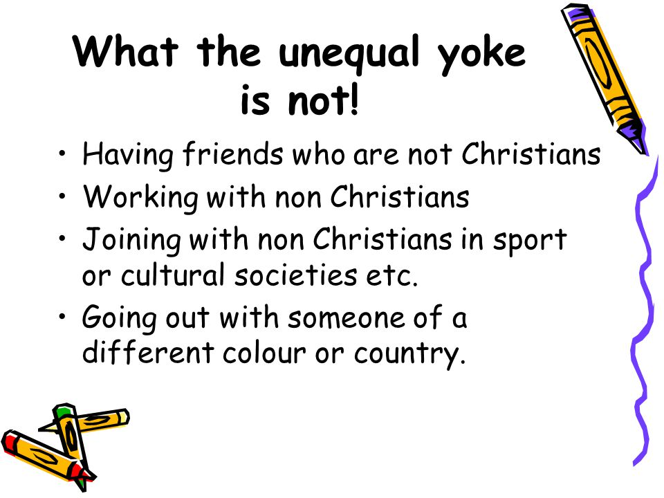 What the unequal yoke is not.