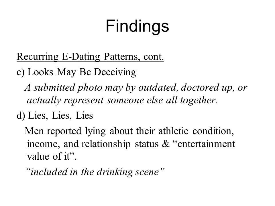 Findings Recurring E-Dating Patterns, cont.