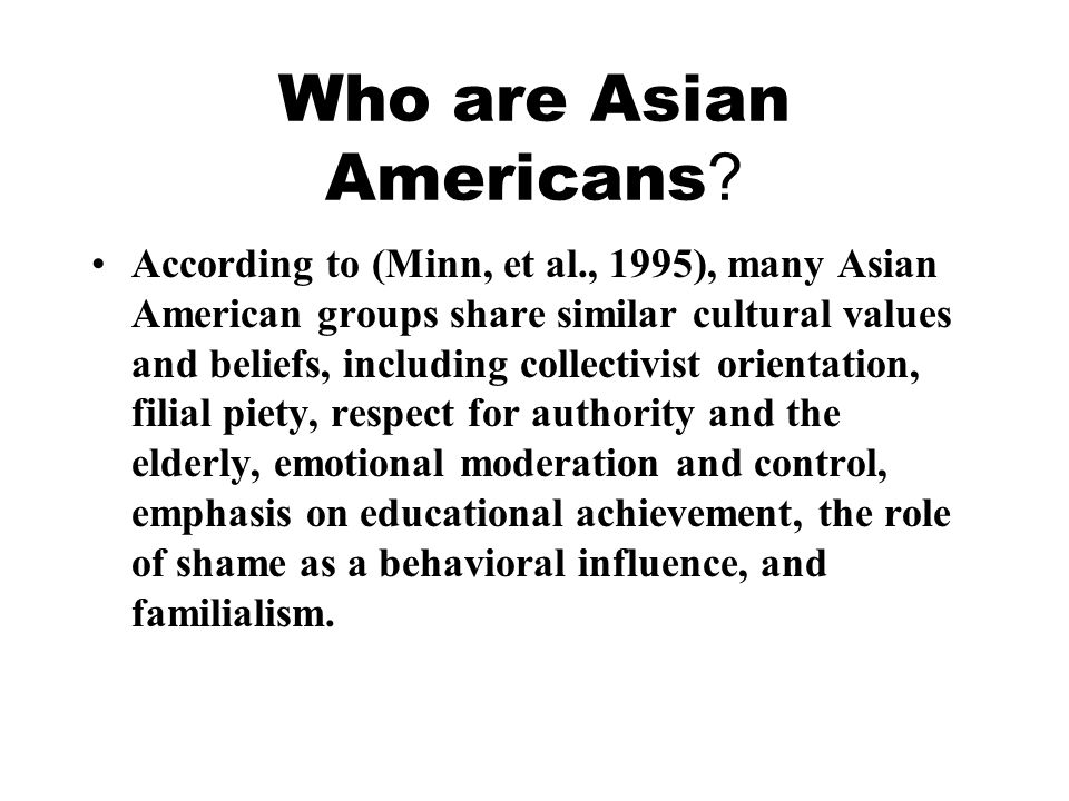 Who are Asian Americans .