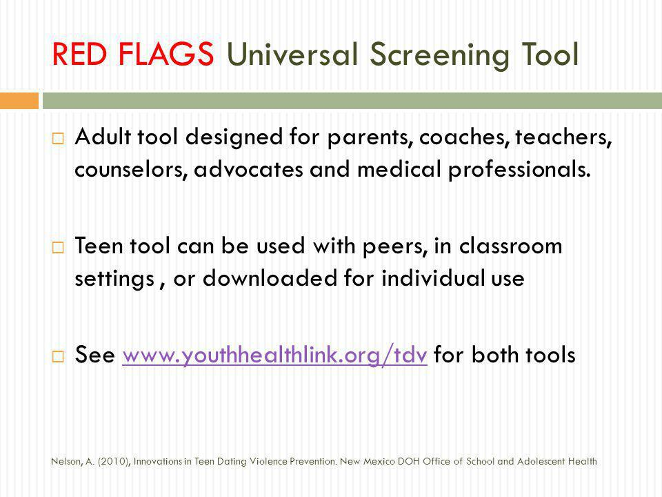 RED FLAGS Universal Screening Tool Adult tool designed for parents, coaches, teachers, counselors, advocates and medical professionals.