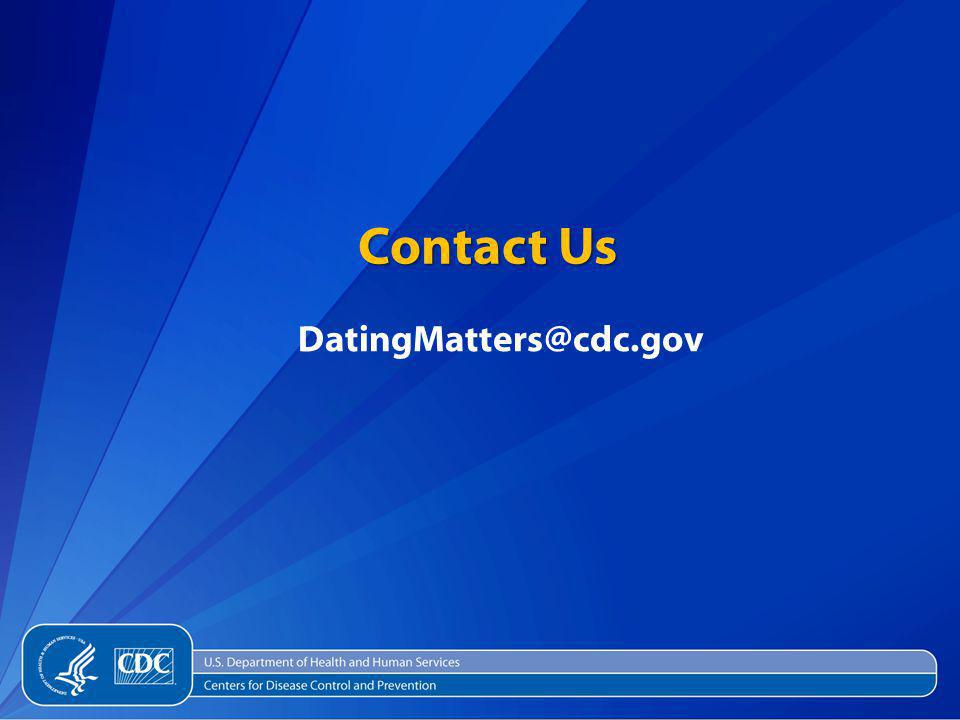 Contact Us DatingMatters@cdc.gov