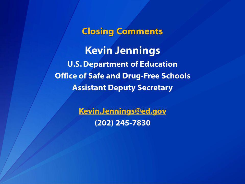Closing Comments Kevin Jennings U.S.