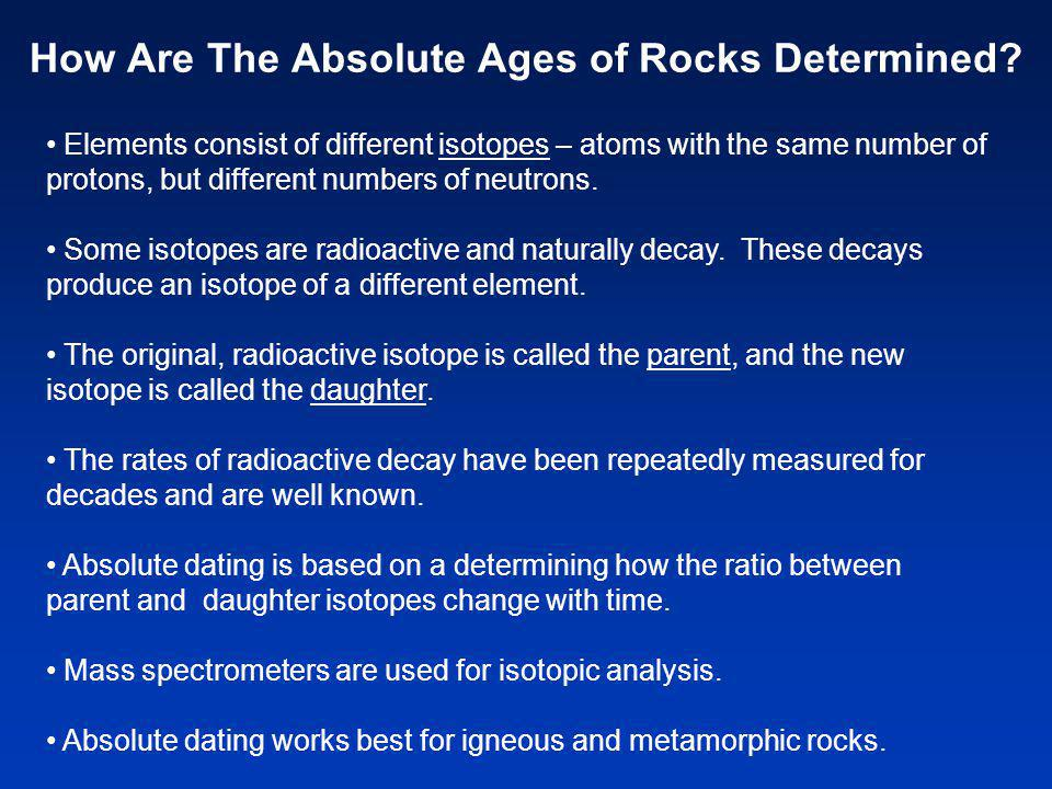 How Are The Absolute Ages of Rocks Determined.